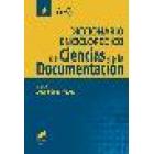 Diccionario enciclopédico de ciencias de la documentación, 2 vols.