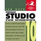 Pinnacle studio 10 for windows: Visual Quickstart guide