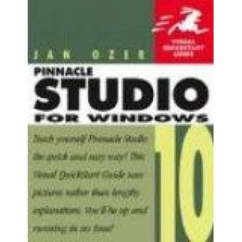 Pinnacle studio 10 for windows: Visual Quickstart guide