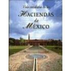 Vida cotidiana en las haciendas de Mexico