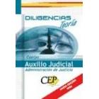 Diligencias. Cuerpo Auxilio Judicial Administración de Justicia. Teoría
