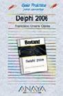 Guía práctica Delphi 2006