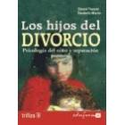 Los hijos del divorcio. Psicología del niño y separación parental