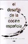 El desafio de la cocina española