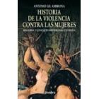 Historia de la violencia contra las mujeres.Misoginia y conflicto matrimonial en España