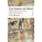Los límites de Babel. Ensayos sobre la comunicación entre lenguas y culturas