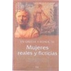 Mujeres reales y ficticias en Grecia y Roma, III