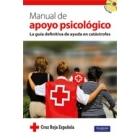 Manual de apoyo psicológico. La guía definitiva de ayuda en catástrofes