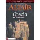Grecia -Una cuña sagrada en el Mediterráneo- Revista Altaïr 24