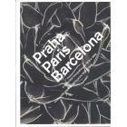 Praha Paris Barcelona. Modernitat fotogràfica de 1918 a 1948/Modernité Photographique de 1918 à 1948  (Català-Franc.)
