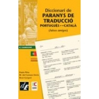 Diccionari de paranys de traducció portuguès-català (falsos amigos)