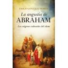 La angustia de Abraham. Los orígenes culturales del islam