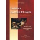 La violencia en el teatro de Calderón