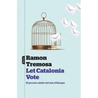 Let Catalonia Vote. El procés català vist des d'Europa