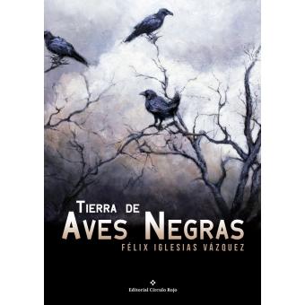 Tierra de Aves Negras