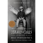 Miss Peregrine's Home for Peculiar Children 3. Library of Souls