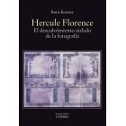 Hercule Florence. El descubrimiento aislado de la fotografía