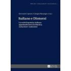 Italiano e Dintorni: La realtà linguistica italiana: approfondimenti di didattica, variazione e traduzione