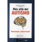 Más alla del autismo. Neurociencia Y lóbulo frontal