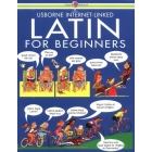 Latin for Beginners: (Usborne Internet Linked)