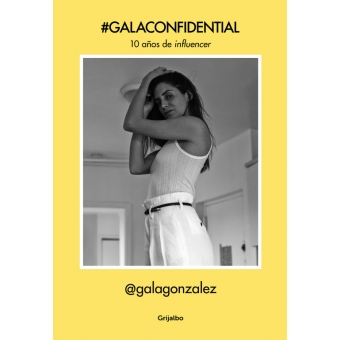 #GalaConfidential. 10 años de influencer