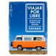 Viajar por libre (Rutas en furgo por España)