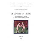 Le couple en herbe : Galeran de Bretagne et l'Escoufle à la lumière du roman idyllique médiéval (Publications romanes et françaises)