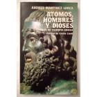 Atomos, hombres y dioses. Estudios de filosofía griega