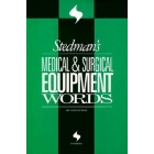 Stedman's medical & surgical equipment words