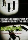 The world encyclopedia of contemporary theatre (Europe)