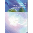 Introducing literary theories (A guide and glossary)