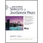 Servlets y JavaServer Pages.Guía práctica