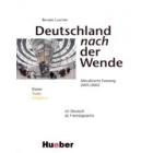 Deutschland nach der Wende. Aktualisierte FAssung 2001/2002