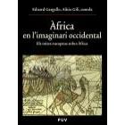 Àfrica en l'imaginari occidental. Els mites europeus sobre Àfrica