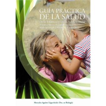 Guía practica de la salud en la infancia y la adolescencia