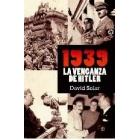 1939. La venganza de Hitler