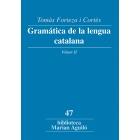 Gramática de la lengua catalana. Vol II