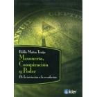 Masonería, conspiración y poder. De la iniciación a la revolución
