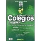 Guía de los mejores colegios de España 2011-2012