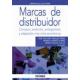 Marcas de distribuidor. Concepto, evolución , protagonistas y adaptación a los ciclos económicos