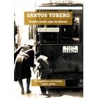 Santos Yubero. Madrid, medio siglo de historia