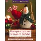 Ideas para decorar la casa en Navidad con fieltro modelable de aguja