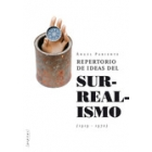 Repertorios de ideas del surrealismo (1919-1970)