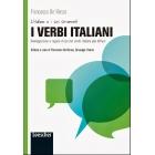 I verbi italiani. coniugazione e regole d'uso dei verbi italiani più diffusi