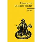 Historia von D. Johann Fausten: Dem weitbeschreyten Zauberer und Schwarzkünstler
