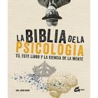 La biblia de la psicología.Tú, este libro y la ciencia de la mente