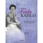 Frida Kahlo. El círculo de los afectos