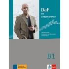 DaF im Unternehmen B1. Intensivtrainer - Grammatik und Wortschatz für den Beruf