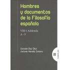 Hombres y documentos de la filosofía española (VIII- 1. Addenda. A-F)