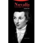 Novalis: la nostalgia de lo invisible (Nueva edición)